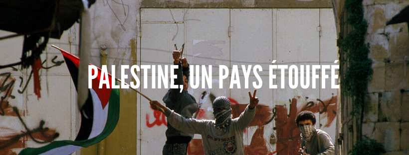 Colonisation au 21e : Palestine, pays étouffé