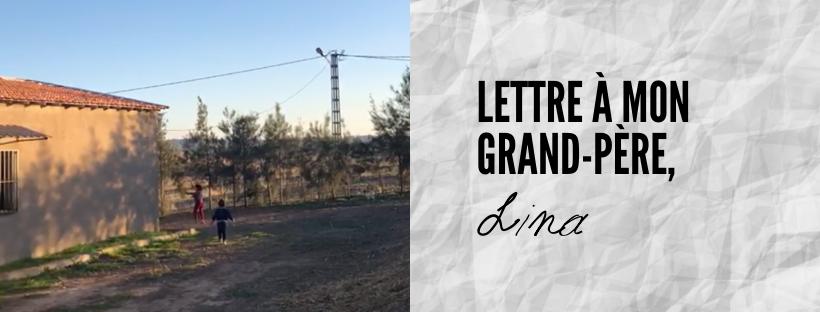 Lettre à mon grand-père, Lina