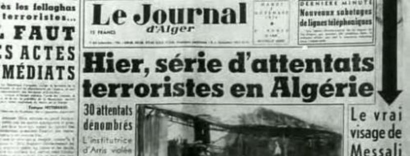 """Le 1er novembre 1954 : révolution algérienne, le """"sang de la Toussaint"""""""